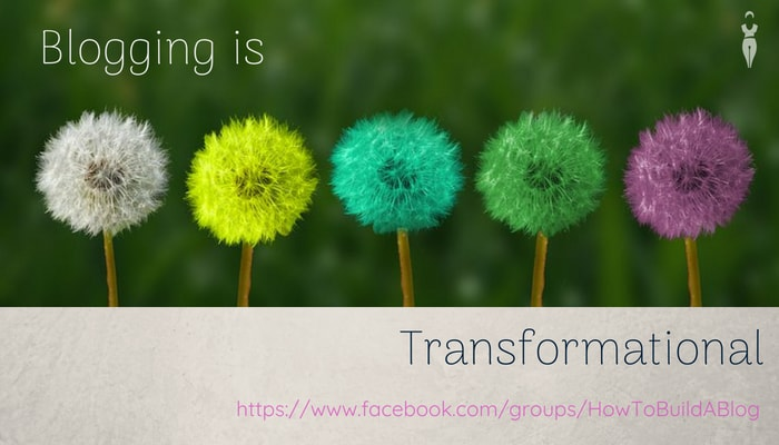 Blogging is Transformational