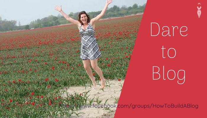 Dare to Blog