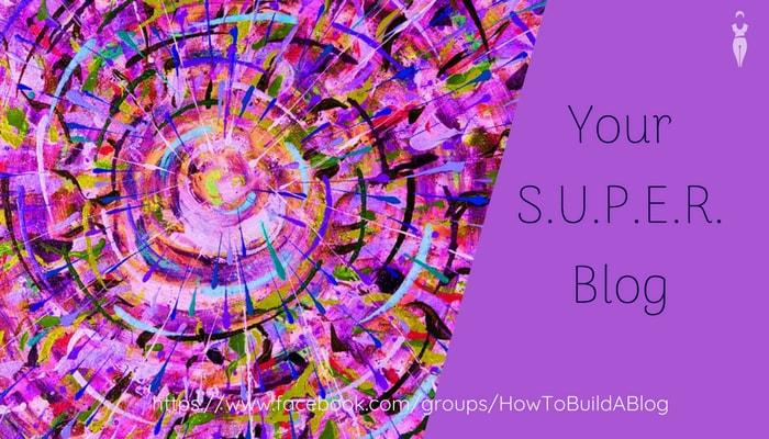 Your Super Blog
